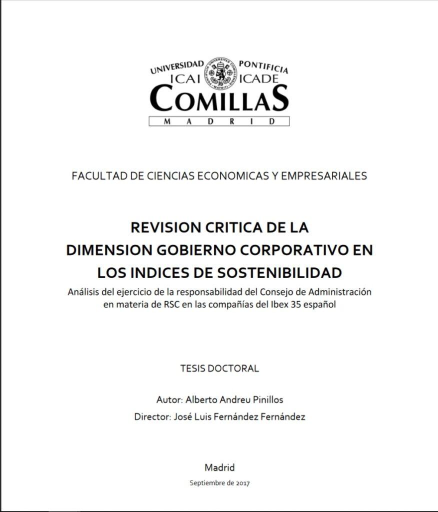 Revision crítica de la dimension Gobierno Corporativo en los Indices de Sostenibilidad. Análisis del ejercicio de la responsabilidad del Consejo de Administración en materia de RSC en las compañías del Ibex 35 español